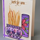 Just for You Card by Karen Swemba