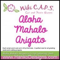 SDWC007 Aloha Mahalo Arigato Die, Wiki CAPS 2015, www.HankoDesigns.com