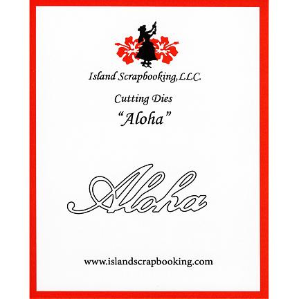 100114 Aloha Die SECDIS100114 Island Scrapbooking 2017